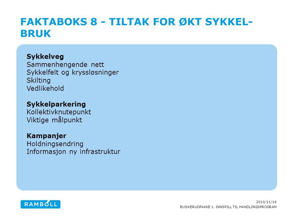 Faktaboks 8 - Tiltak for økt sykkel-bruk