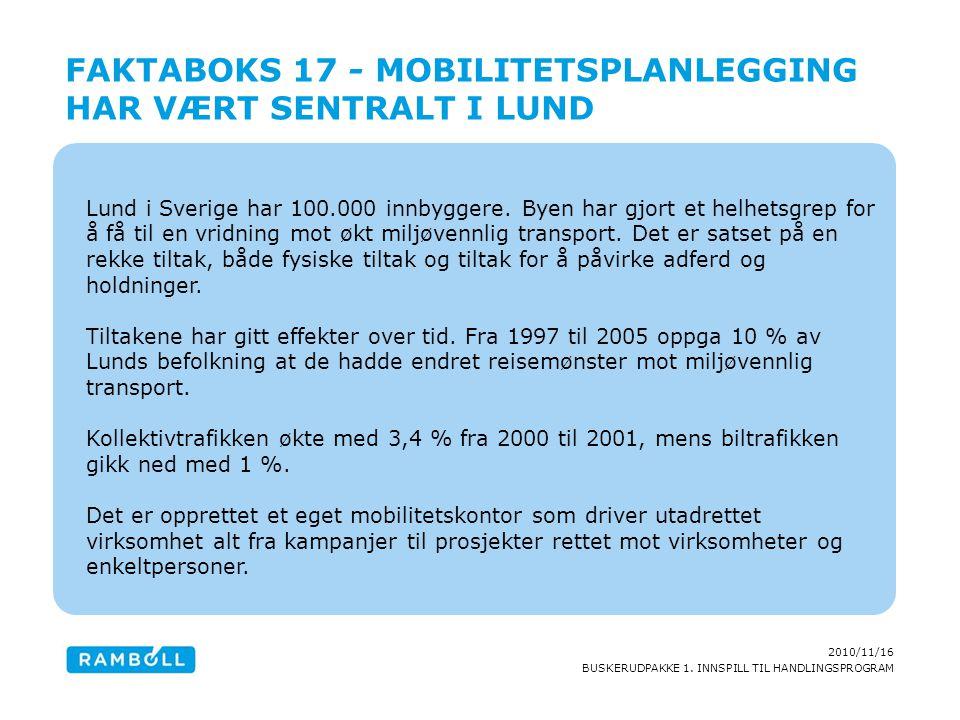 Faktaboks 17 - Mobilitetsplanlegging har vært sentralt i Lund