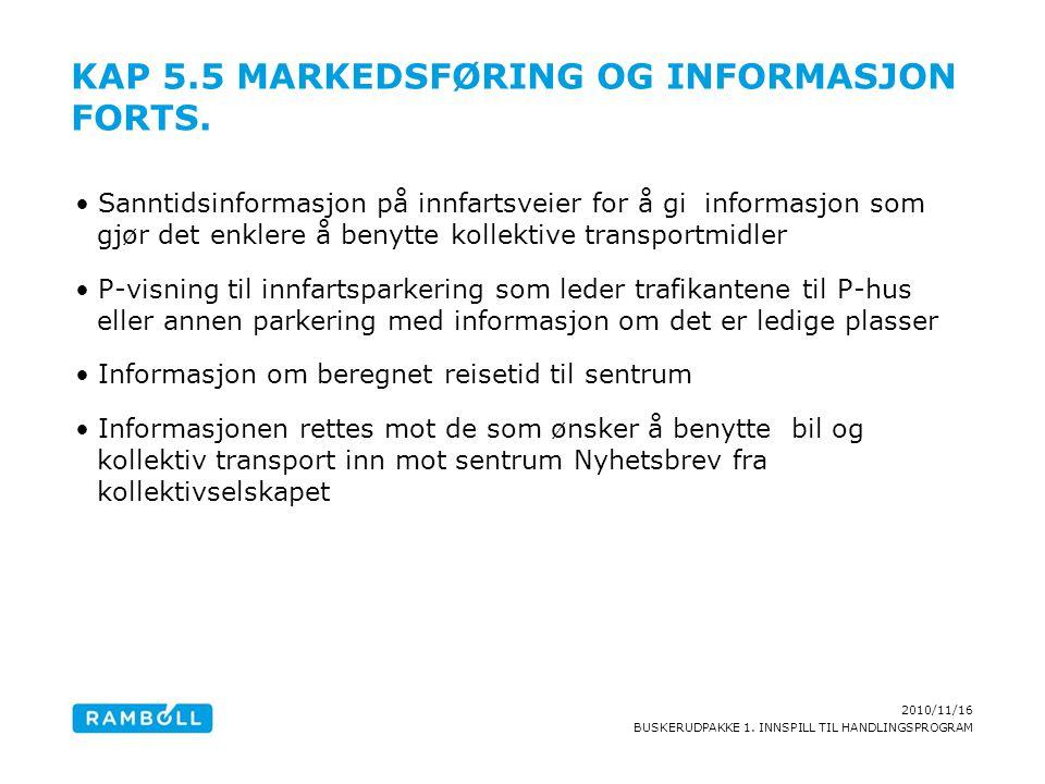 Kap 5.5 Markedsføring og informasjon forts.