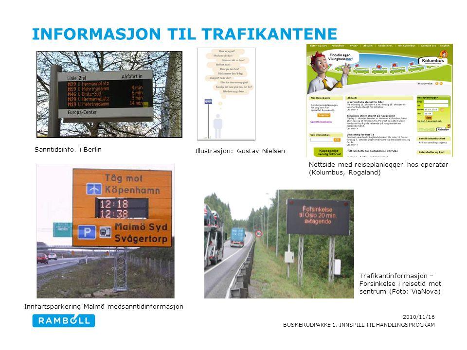 Informasjon til trafikantene