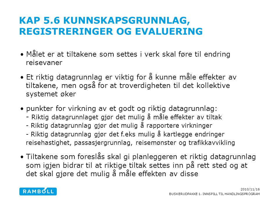 Kap 5.6 Kunnskapsgrunnlag, registreringer og evaluering