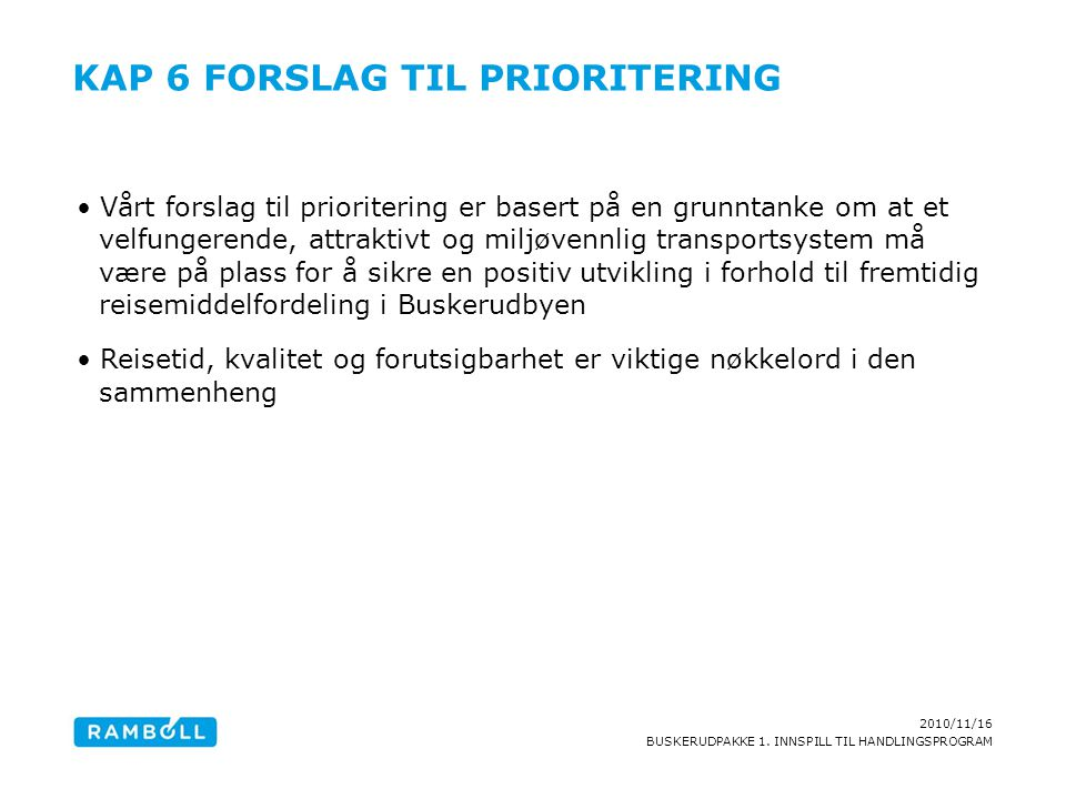 Kap 6 Forslag til prioritering