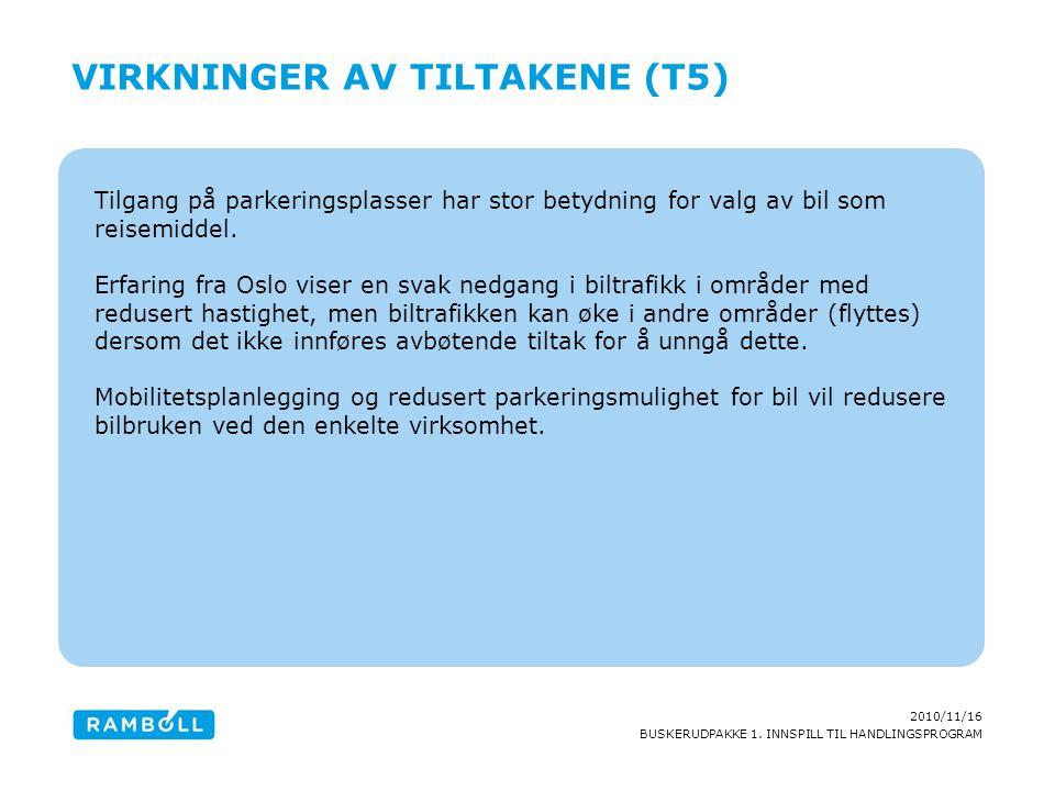 Virkninger av tiltakene (T5)