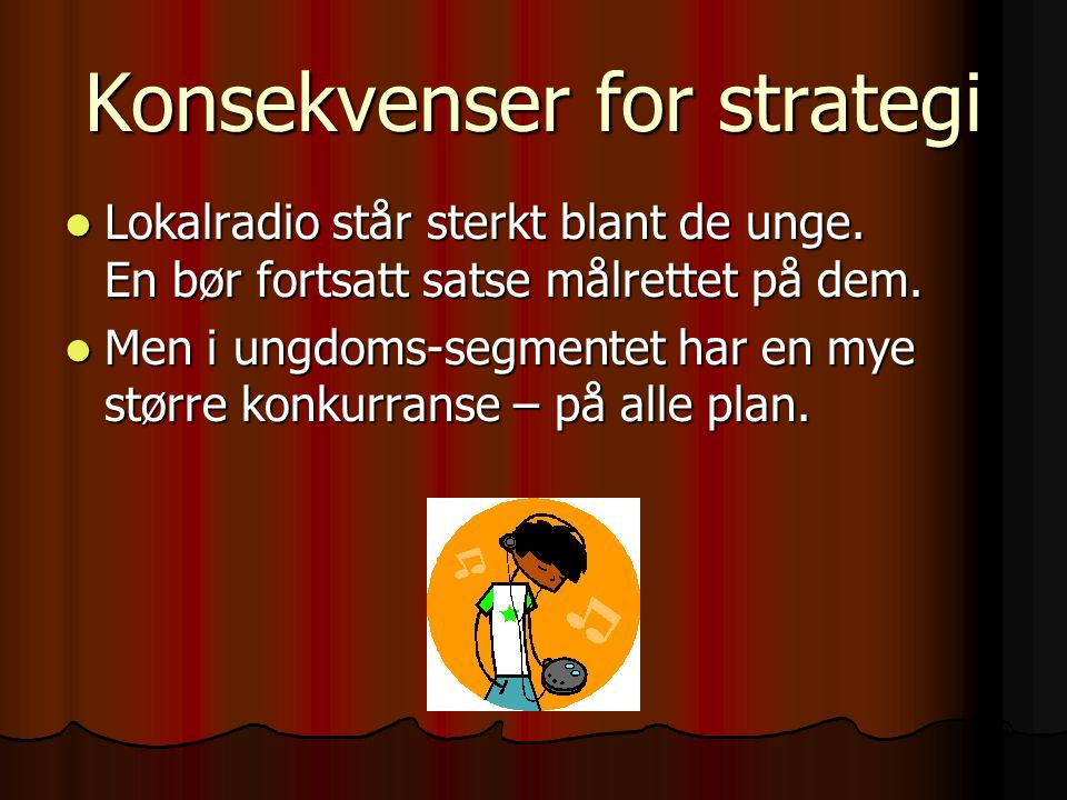 Konsekvenser for strategi