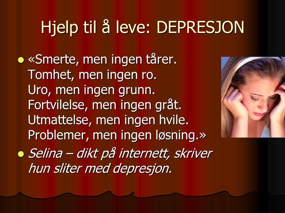 Hjelp til å leve: DEPRESJON