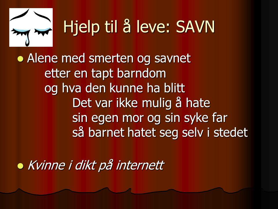 Hjelp til å leve: SAVN