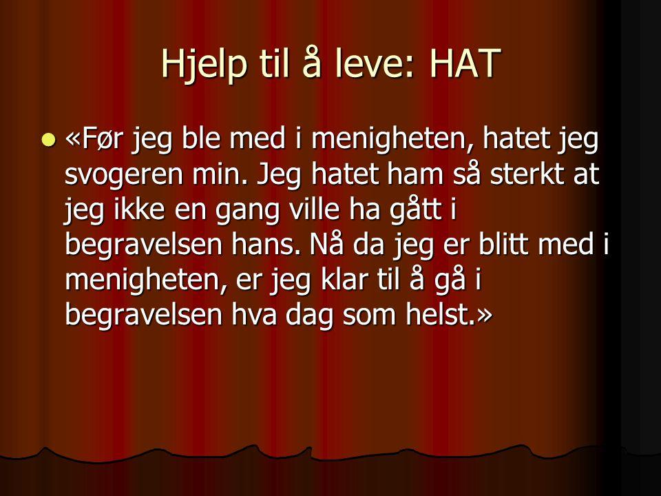 Hjelp til å leve: HAT
