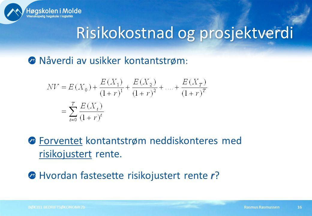 Risikokostnad og prosjektverdi