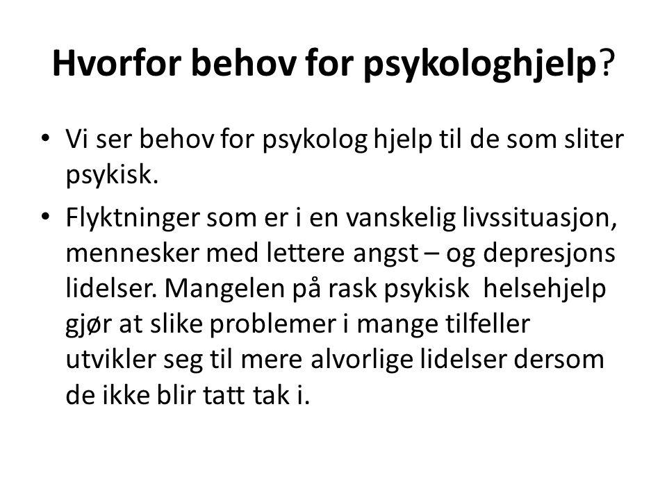 Hvorfor behov for psykologhjelp