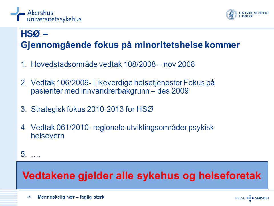 HSØ – Gjennomgående fokus på minoritetshelse kommer