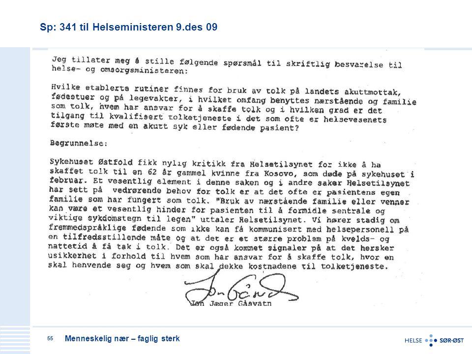 Sp: 341 til Helseministeren 9.des 09