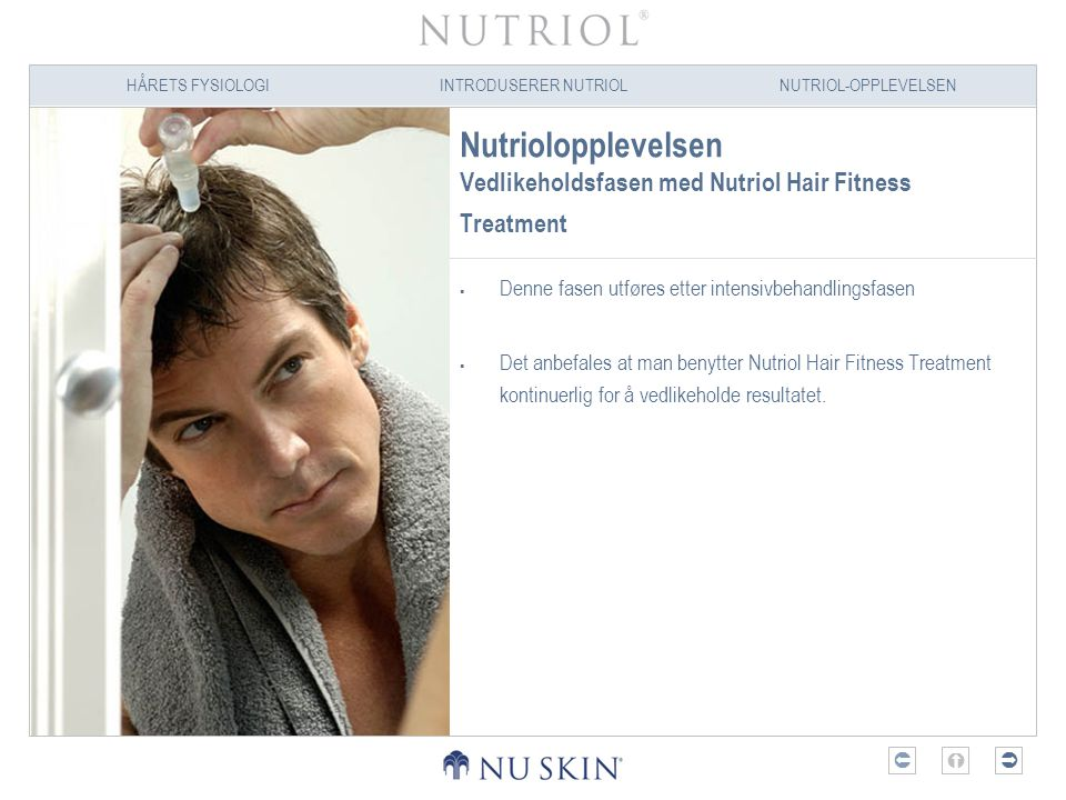 Nutriolopplevelsen Vedlikeholdsfasen med Nutriol Hair Fitness Treatment