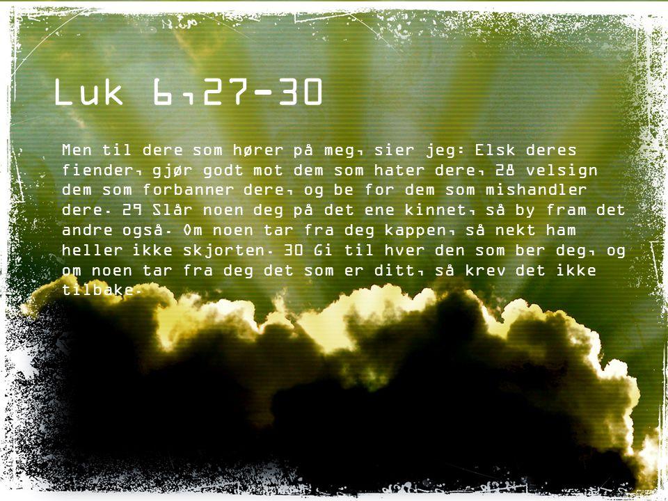 Luk 6,27-30