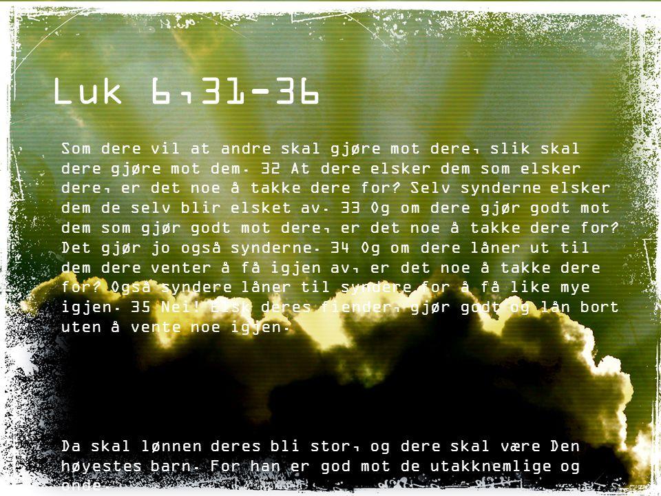Luk 6,31-36