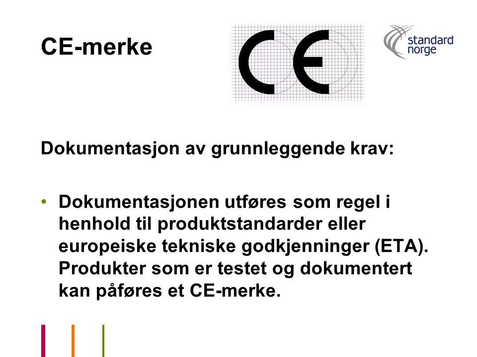 CE-merke Dokumentasjon av grunnleggende krav: