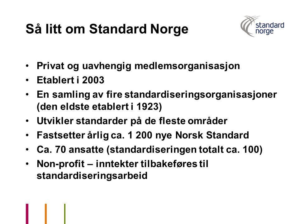 Så litt om Standard Norge