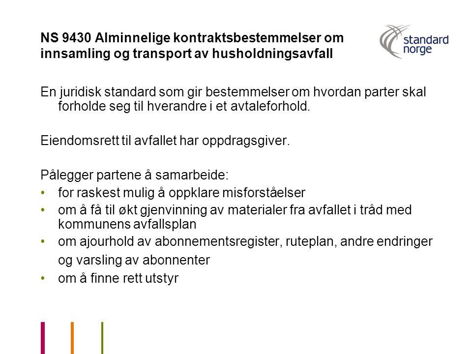 NS 9430 Alminnelige kontraktsbestemmelser om innsamling og transport av husholdningsavfall