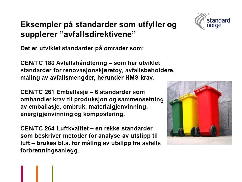 Eksempler på standarder som utfyller og supplerer avfallsdirektivene