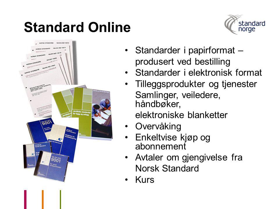 Standard Online Standarder i papirformat – produsert ved bestilling