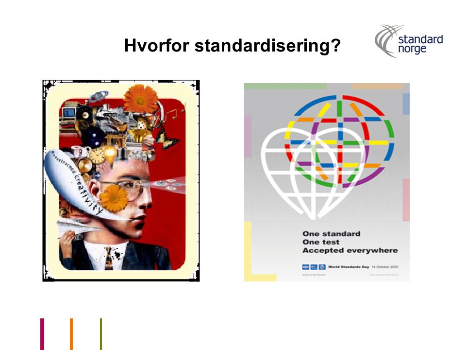 Hvorfor standardisering