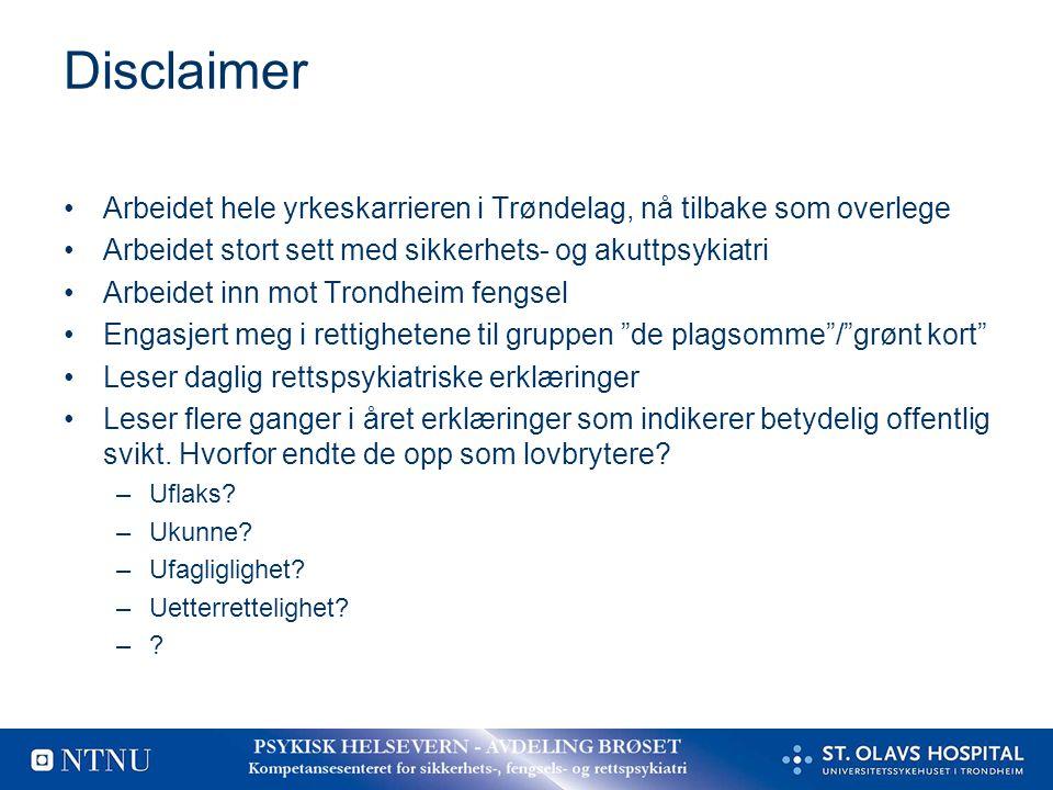 Disclaimer Arbeidet hele yrkeskarrieren i Trøndelag, nå tilbake som overlege. Arbeidet stort sett med sikkerhets- og akuttpsykiatri.