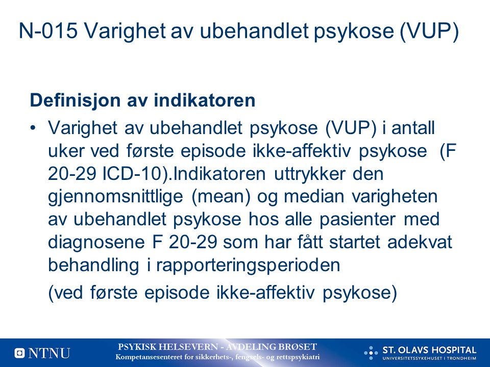 N-015 Varighet av ubehandlet psykose (VUP)