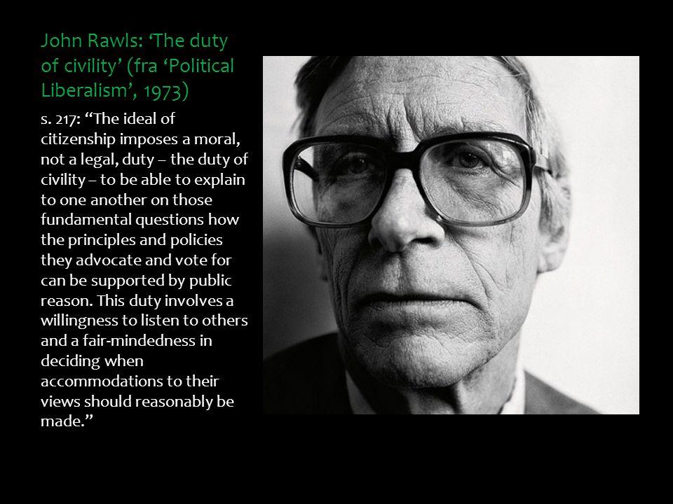 John Rawls: 'The duty of civility' (fra 'Political Liberalism', 1973)