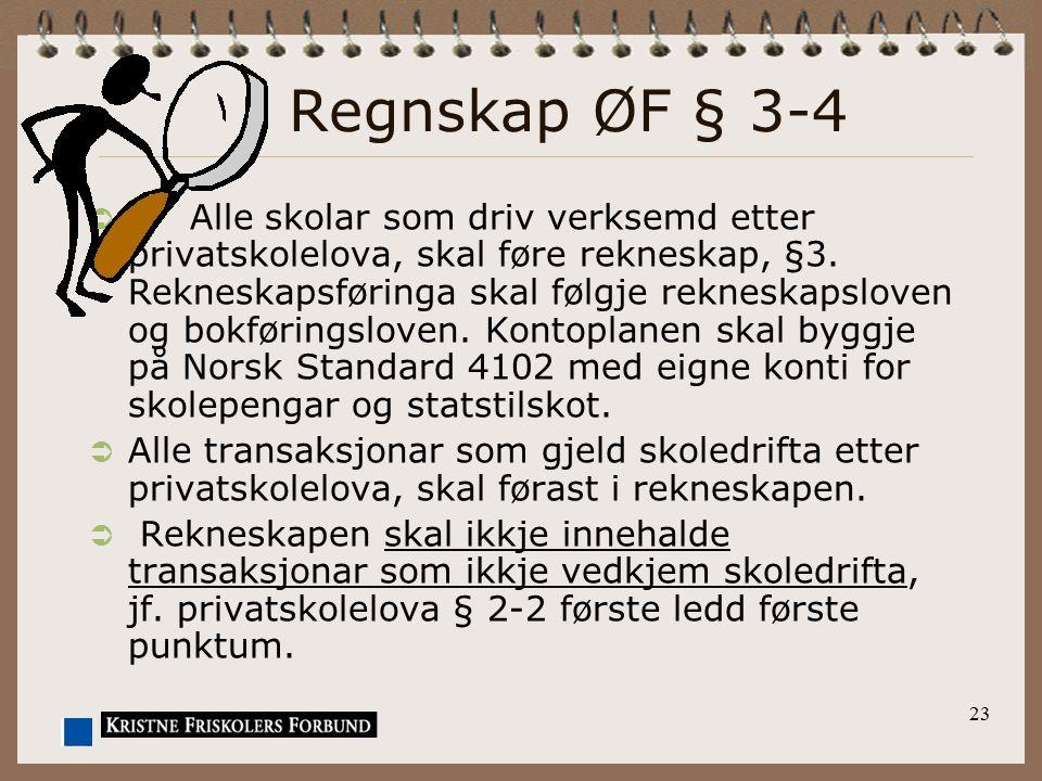 Regnskap ØF § 3-4
