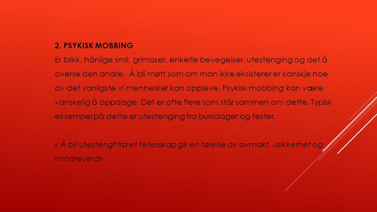 2. PSYKISK MOBBING