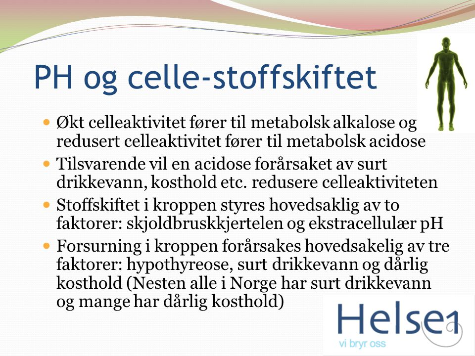 PH og celle-stoffskiftet