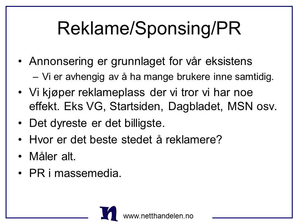 Reklame/Sponsing/PR Annonsering er grunnlaget for vår eksistens