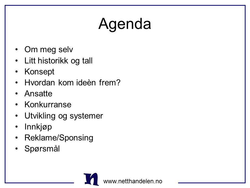Agenda Om meg selv Litt historikk og tall Konsept