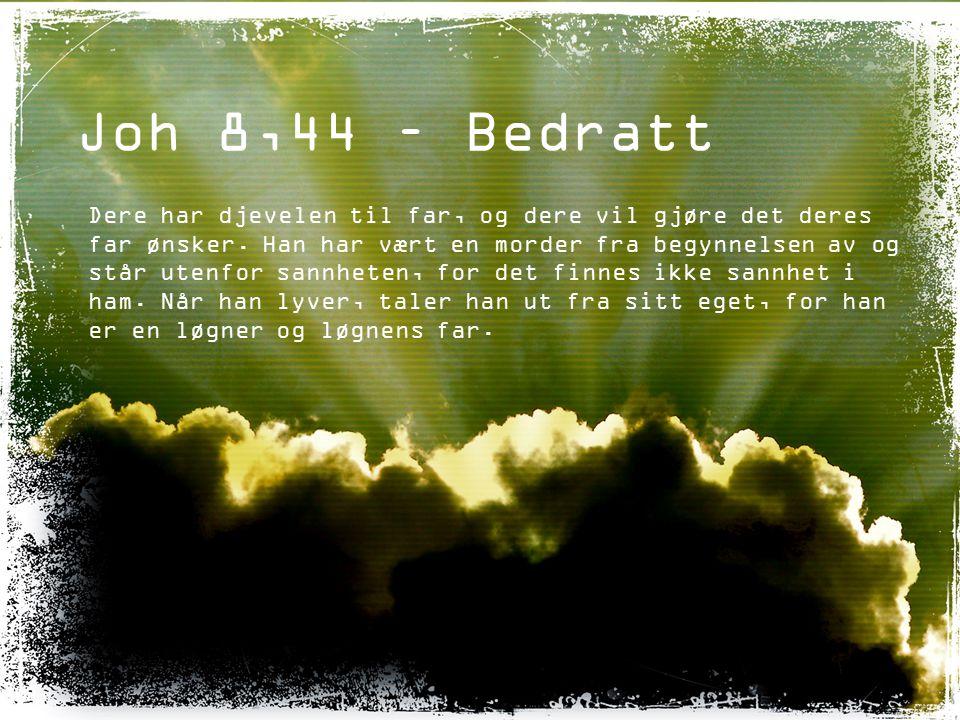 Joh 8,44 – Bedratt