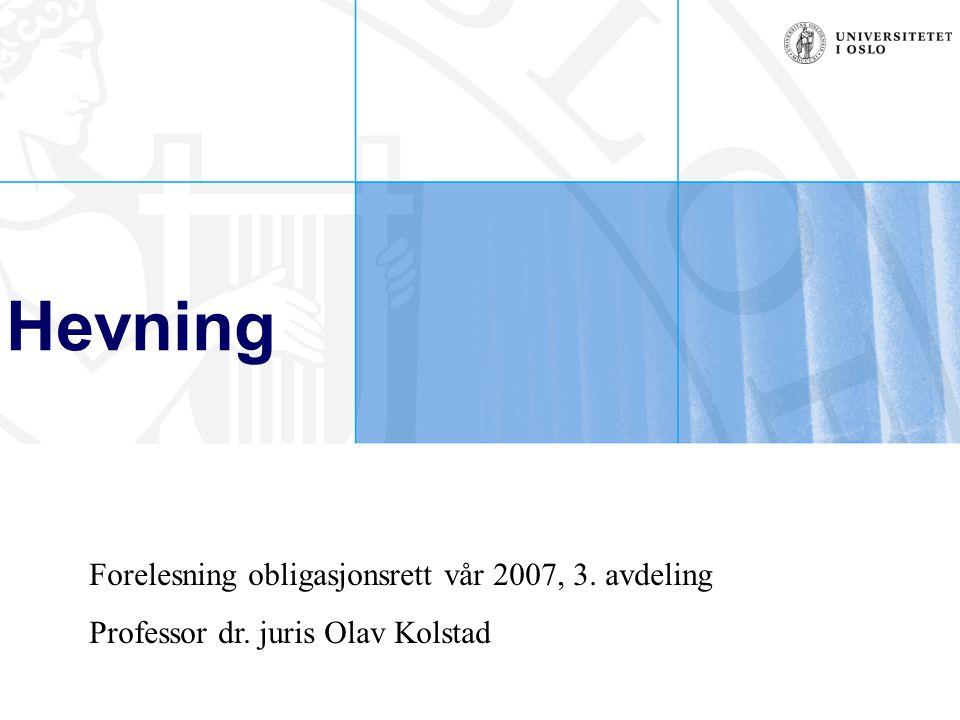 Hevning Forelesning obligasjonsrett vår 2007, 3. avdeling