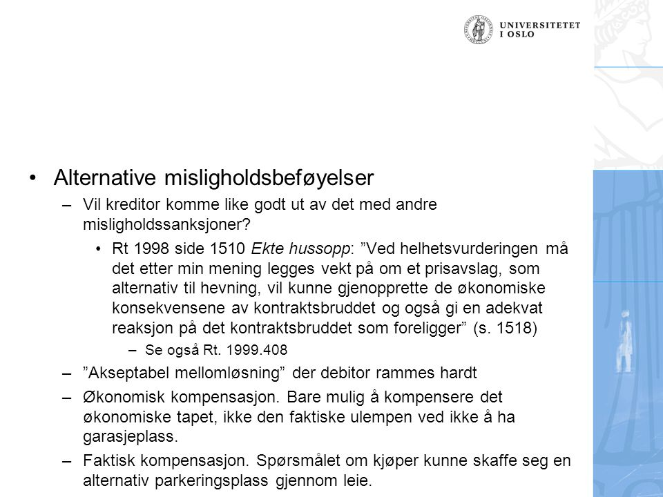 Alternative misligholdsbeføyelser