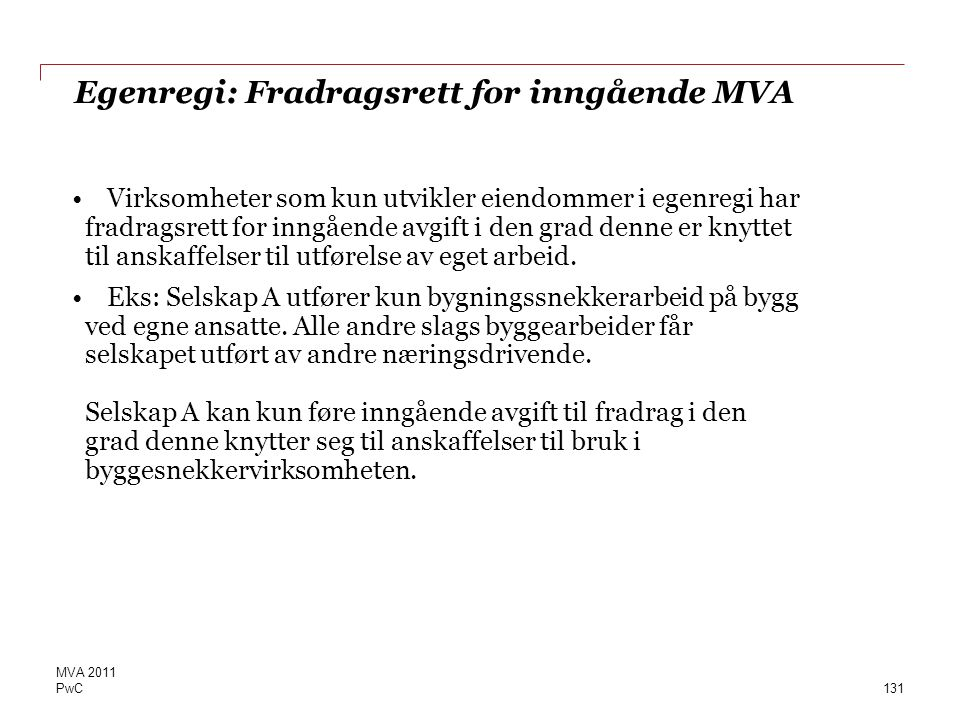 Egenregi: Fradragsrett for inngående MVA