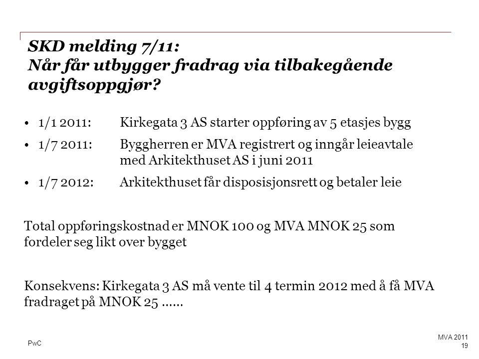 SKD melding 7/11: Når får utbygger fradrag via tilbakegående avgiftsoppgjør