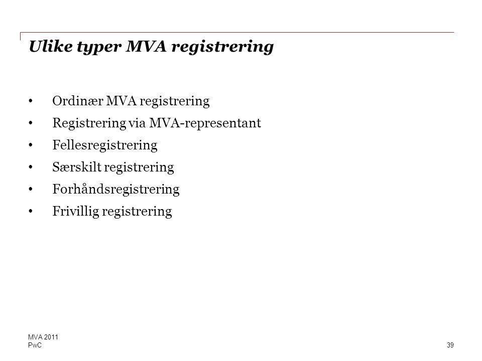 Ulike typer MVA registrering
