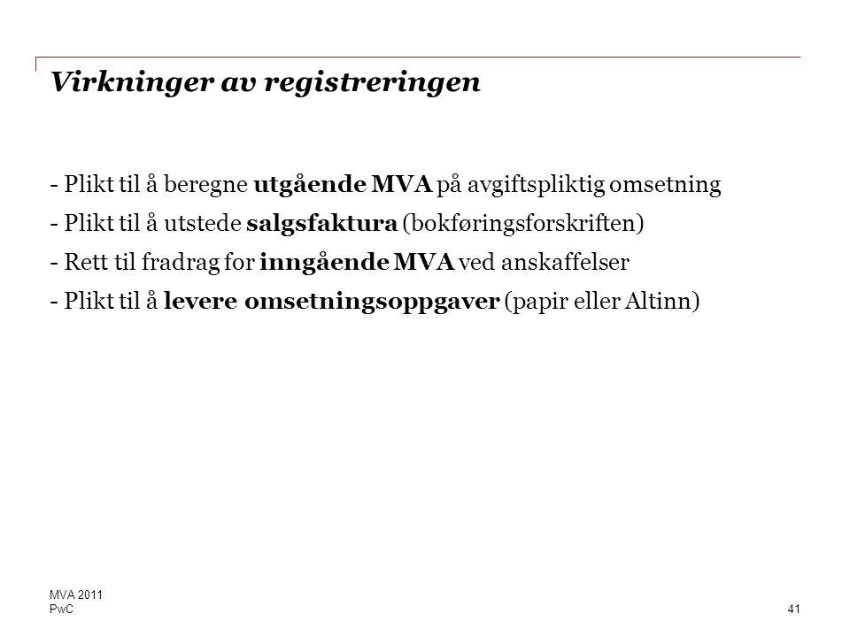 Virkninger av registreringen