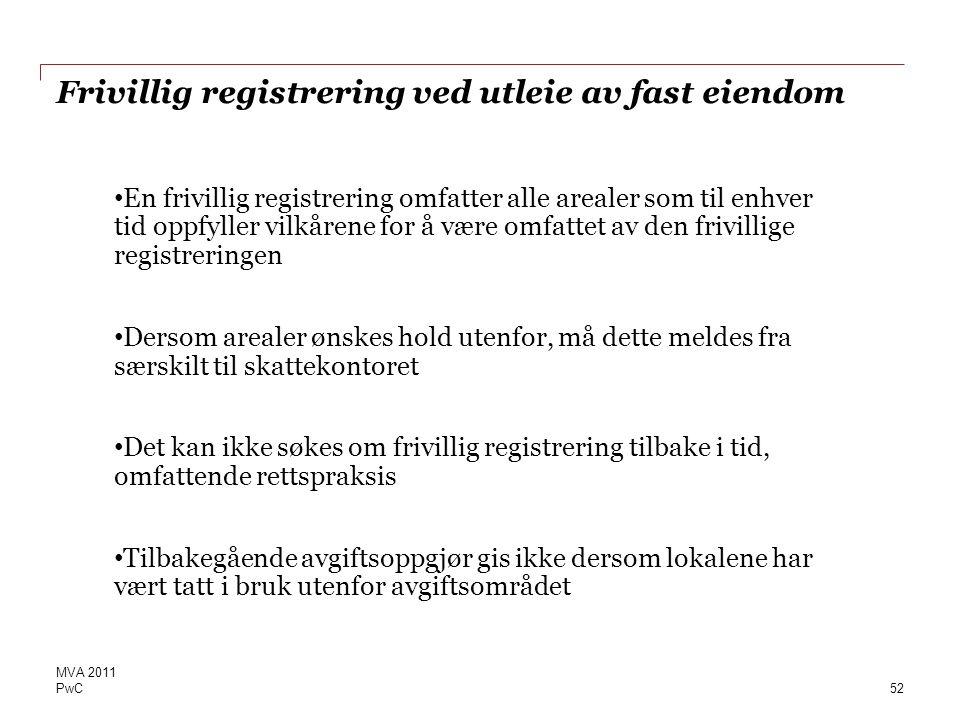 Frivillig registrering ved utleie av fast eiendom