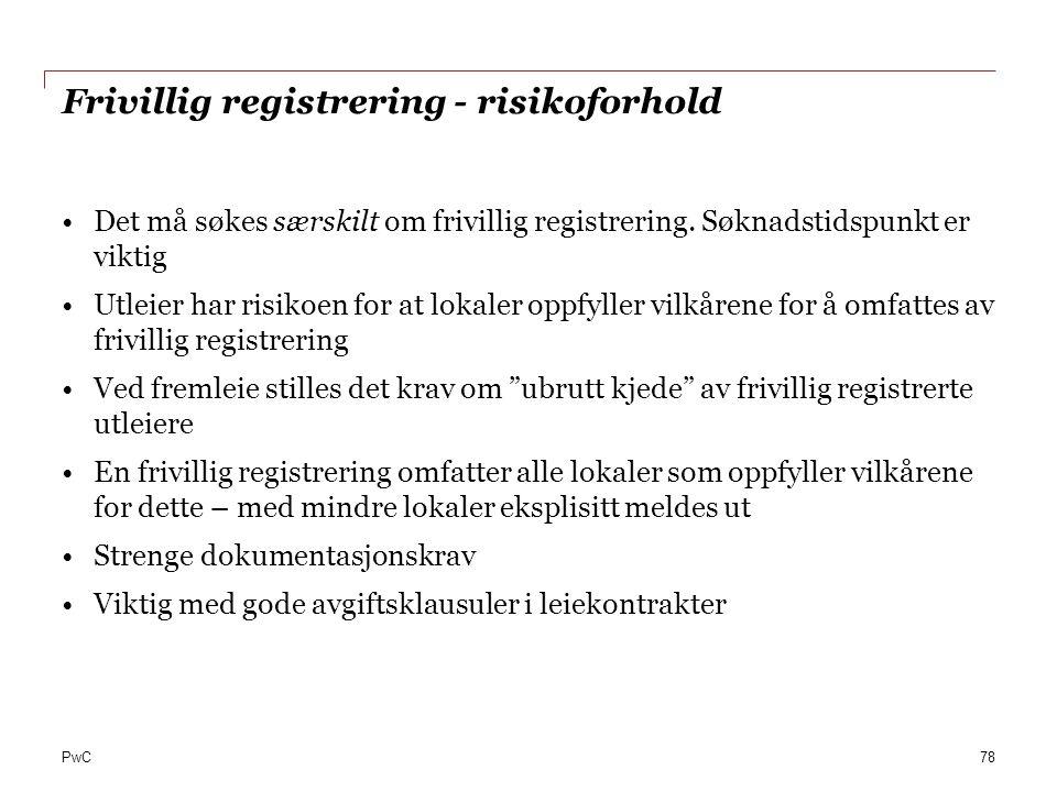 Frivillig registrering - risikoforhold