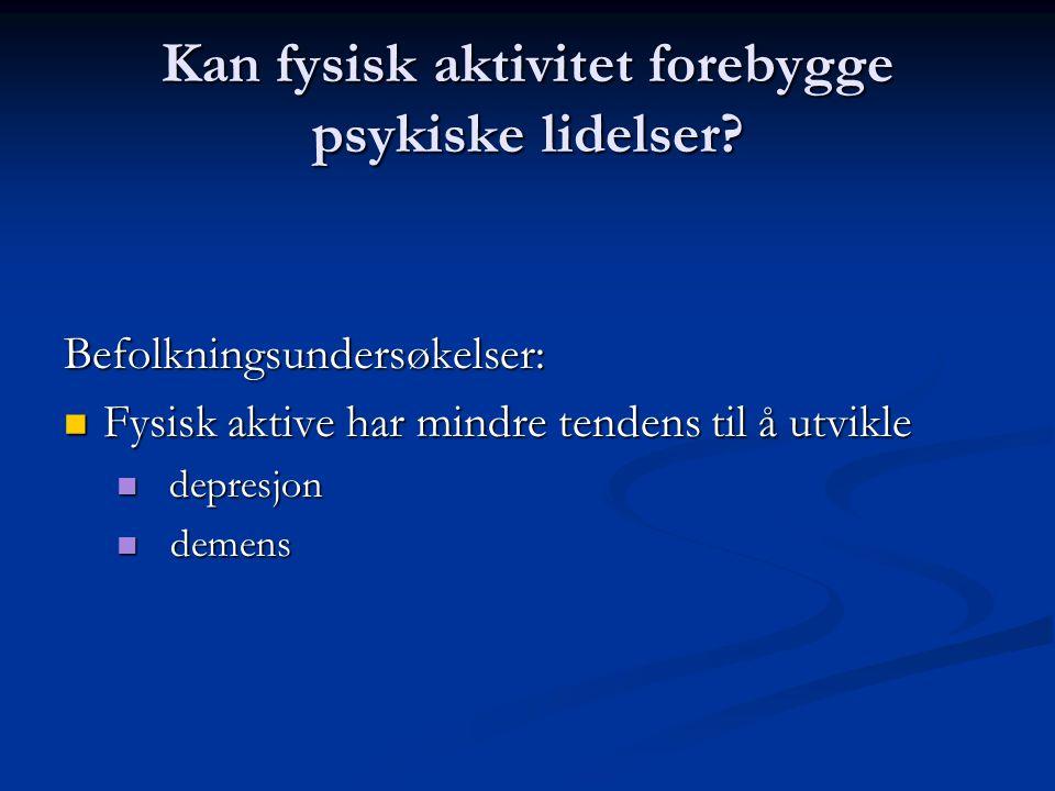 Kan fysisk aktivitet forebygge psykiske lidelser