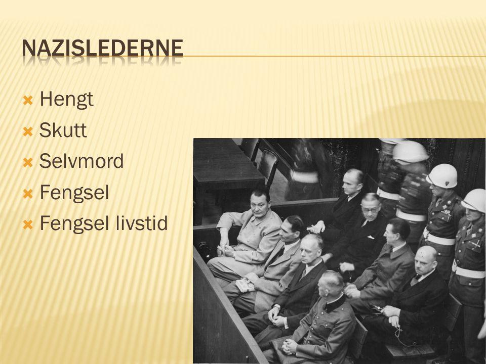 Nazislederne Hengt Skutt Selvmord Fengsel Fengsel livstid