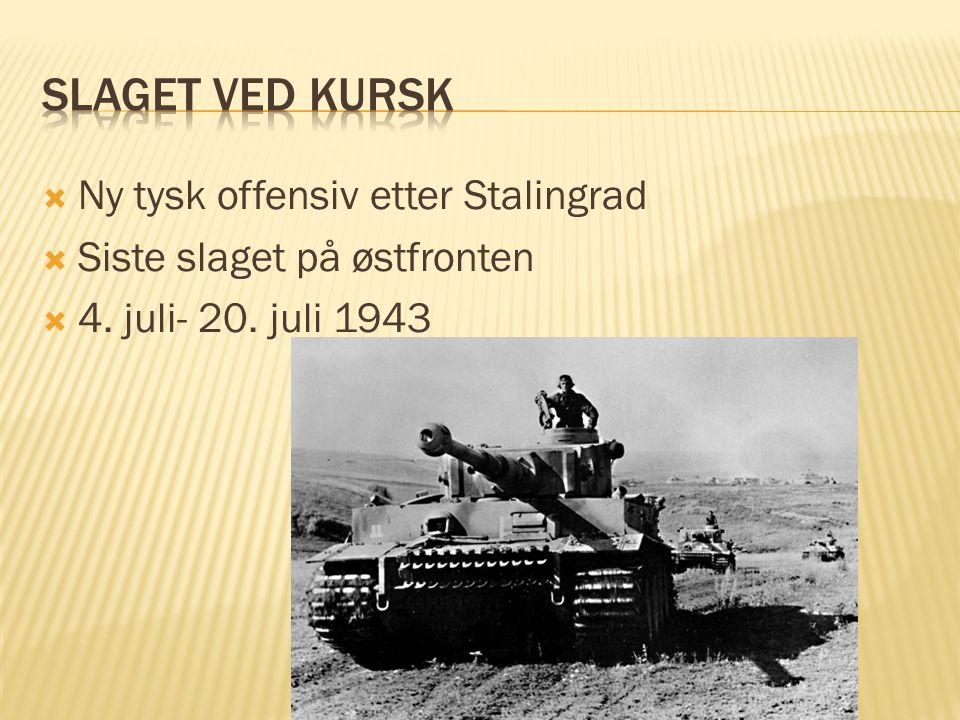 Slaget ved Kursk Ny tysk offensiv etter Stalingrad