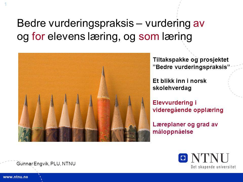 Bedre vurderingspraksis – vurdering av og for elevens læring, og som læring