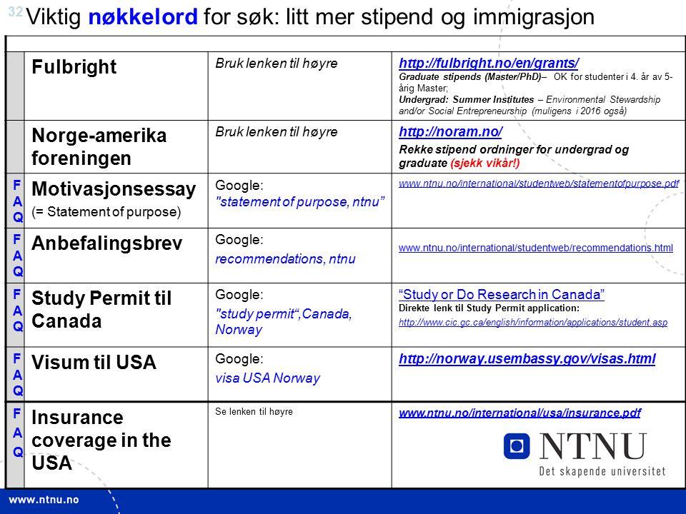 Viktig nøkkelord for søk: litt mer stipend og immigrasjon