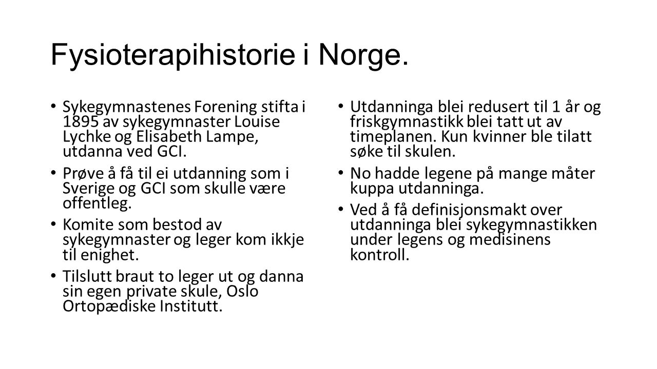 Fysioterapihistorie i Norge.