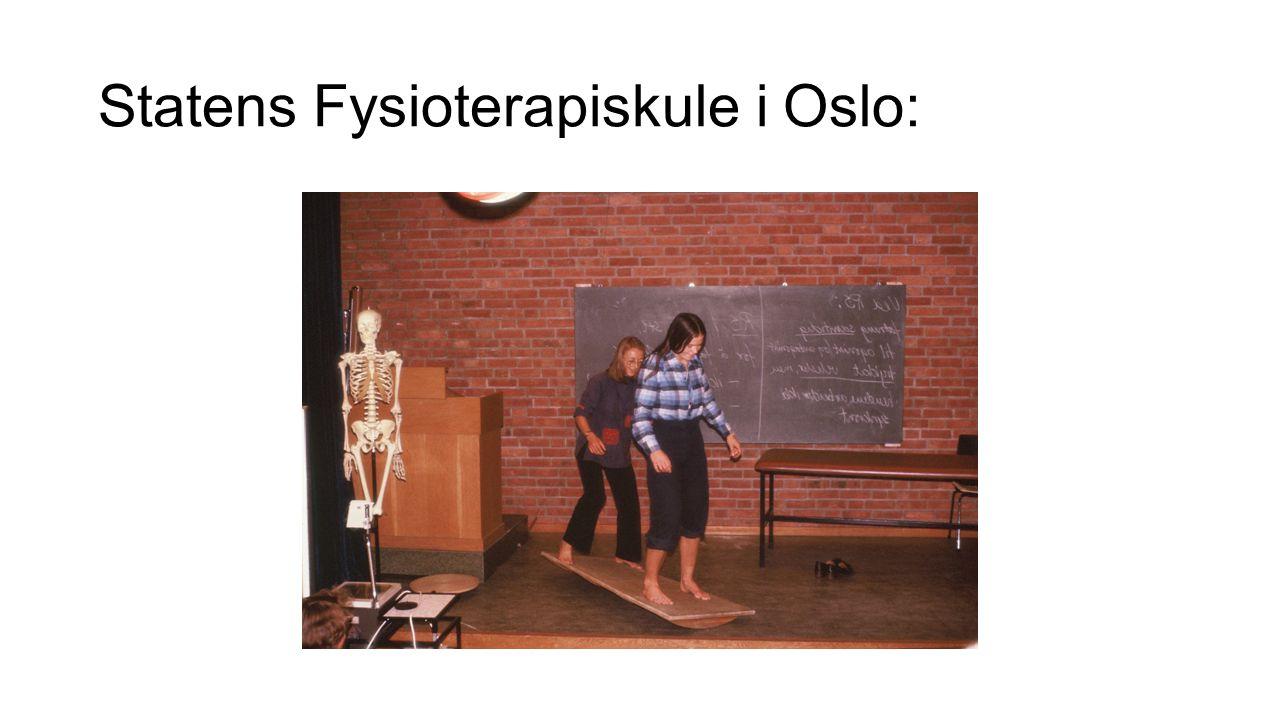 Statens Fysioterapiskule i Oslo: