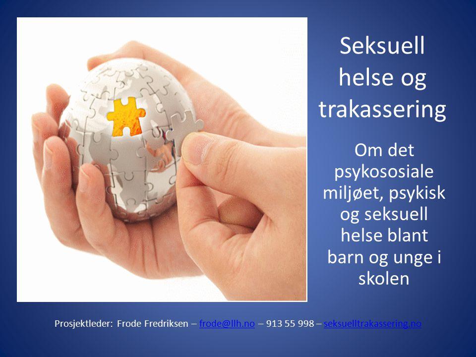 Seksuell helse og trakassering