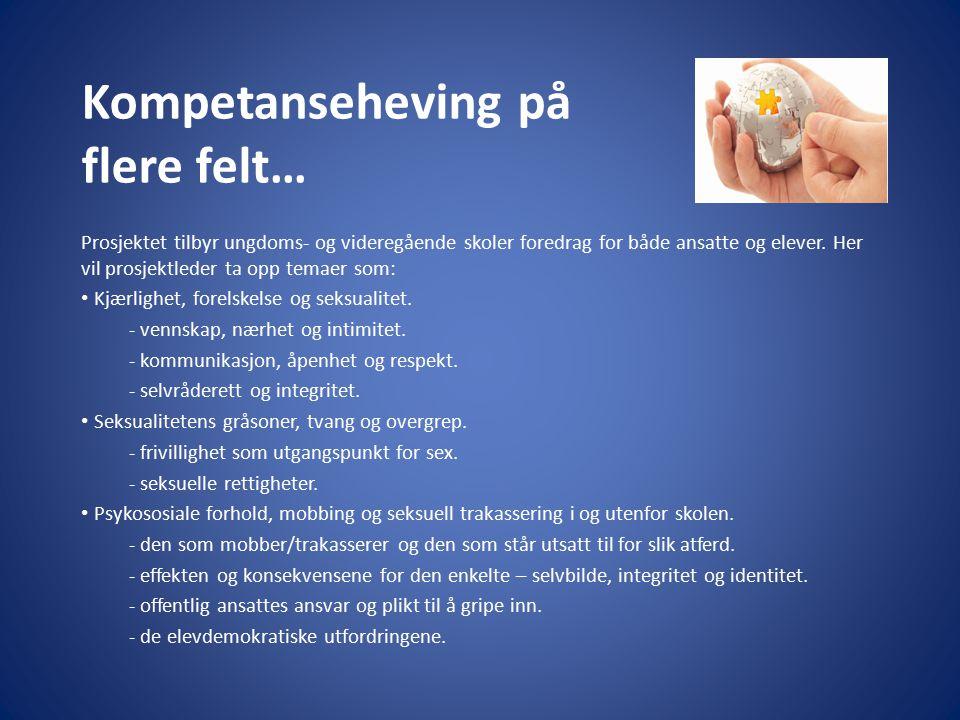 Kompetanseheving på flere felt…